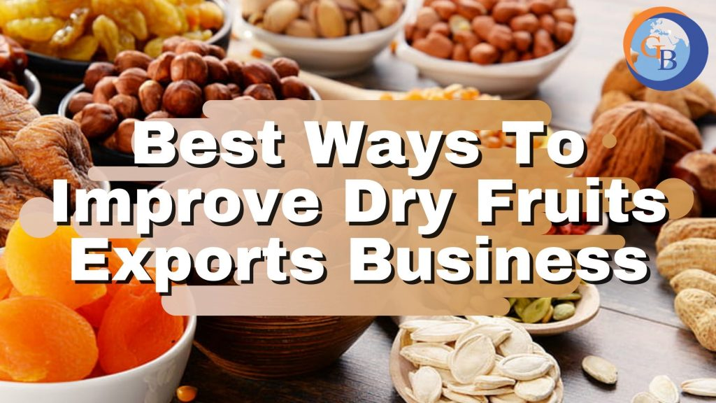get buyers for dry fruits